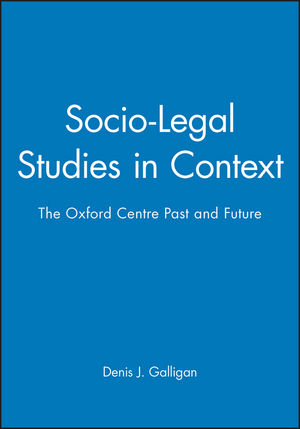 Socio-Legal Studies in Context: The Oxford Centre Past and Future