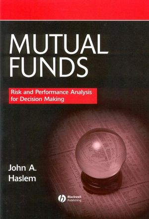 Mutual Funds: Risk and Performance Analysis for Decision Making