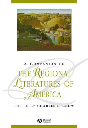 A Companion to the Regional Literatures of America (0631226311) cover image
