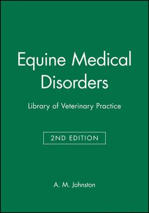 Equine Medical Disorders: Library of Veterinary Practice, 2nd Edition (0632038411) cover image