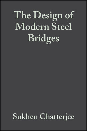 The Design of Modern Steel Bridges, 2nd Edition