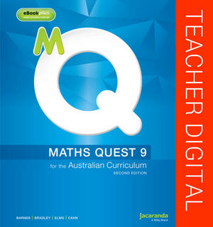 Maths Quest 9 for the Australian Curriculum 2E Teacher Edition eGuidePLUS (Online Purchase)