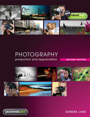 Photography Production and Appreciation and eBooksPlus, 2nd Edition
