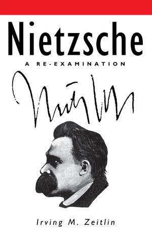 Nietzsche: A Re-examination