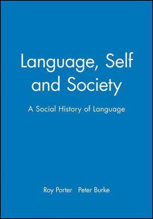 Language, Self and Society: A Social History of Language