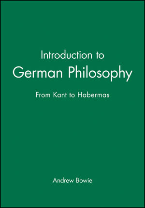Introduction to German Philosophy: From Kant to Habermas