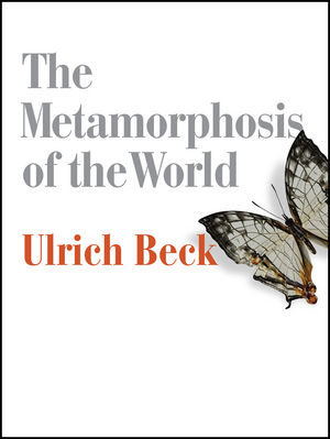 The Metamorphosis of the World: How Climate Change is Transforming Our Concept of the World (0745690211) cover image