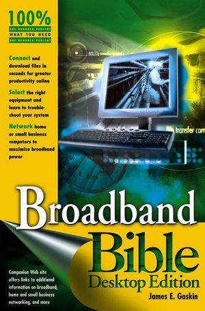 Broadband Bible, Desktop Edition