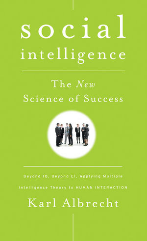 Social Intelligence: The New Science of Success (0787982911) cover image