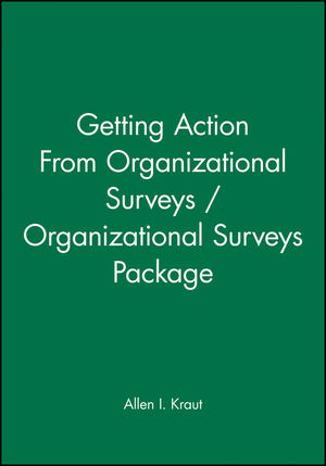 Getting Action From Organizational Surveys / Organizational Surveys Package (0787986011) cover image