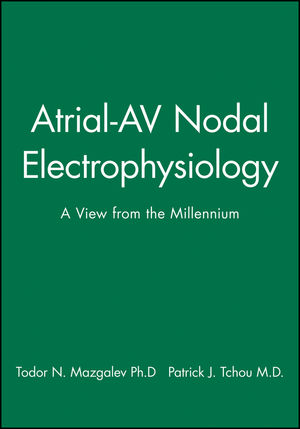 Atrial-AV Nodal Electrophysiology: A View from the Millennium