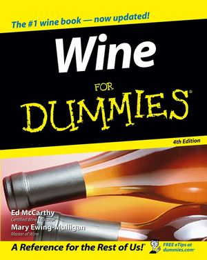 Wine For Dummies, 4th Edition (1118050711) cover image