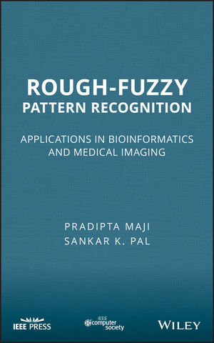 Rough-Fuzzy Pattern Recognition: Applications in Bioinformatics and Medical Imaging (1118119711) cover image