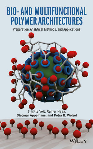 Bio- and Multifunctional Polymer Architectures: Preparation, Analytical Methods, and Applications