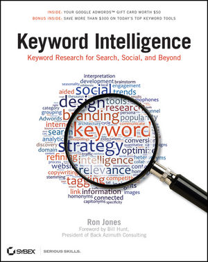 Keyword Intelligence: Keyword Research for Search, Social, and Beyond (1118216911) cover image