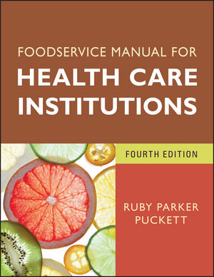 Foodservice Manual for Health Care Institutions, 4th Edition (1118234111) cover image