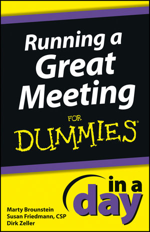 Running a Great Meeting In a Day For Dummies