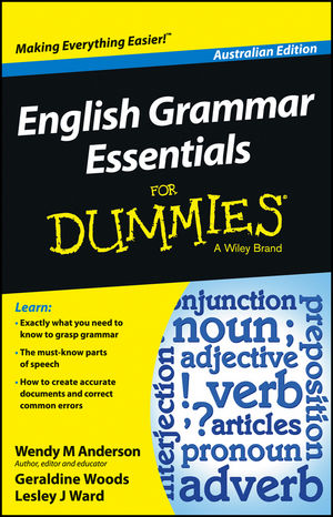 English Grammar Essentials For Dummies - Australia, Australian Edition