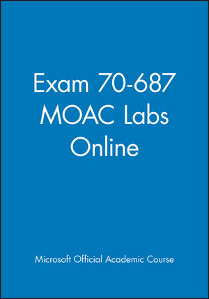 Exam 70-687 MOAC Labs Online