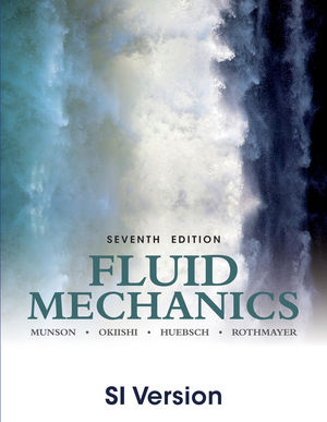 Fluid Mechanics, 7th Edition SI Version