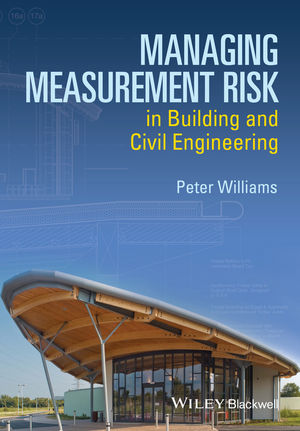 Managing Measurement Risk in Building and Civil Engineering (1118561511) cover image