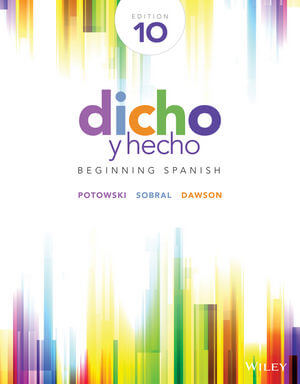 Dicho y hecho: Beginning Spanish, 10th Edition