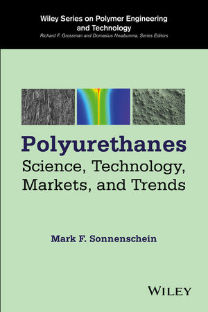 Polyurethanes: Science, Technology, Markets, and Trends (1118737911) cover image
