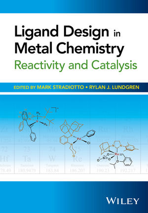 Ligand Design in Metal Chemistry: Reactivity and Catalysis (1118839811) cover image