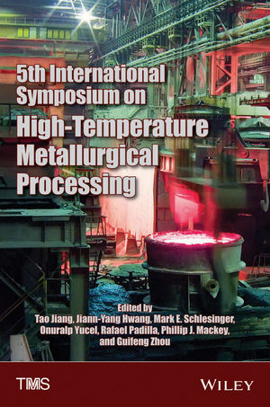 5th International Symposium on High Temperature Metallurgical Processing (1118888111) cover image
