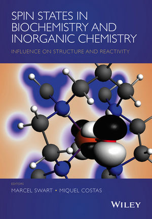 Spin States in Biochemistry and Inorganic Chemistry: Influence on Structure and Reactivity