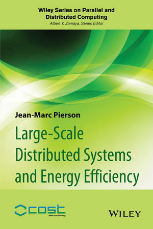 Large-scale Distributed Systems and Energy Efficiency: A Holistic View (1118981111) cover image