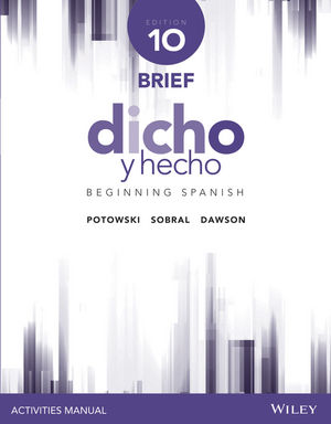 Dicho y hecho, Edition 10 Brief Activities Manual