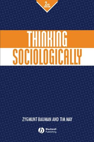 Thinking Sociologically, 2nd Edition