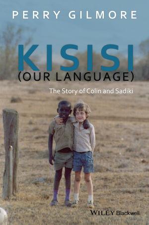 Kisisi (Our Language): The Story of Colin and Sadiki (1119101611) cover image
