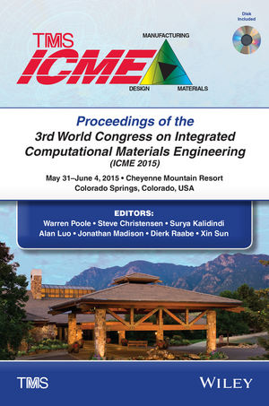 Proceedings of the 3rd World Congress on Integrated Computational Materials Engineering (ICME) (1119139511) cover image