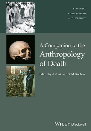 A Companion to the Anthropology of Death
