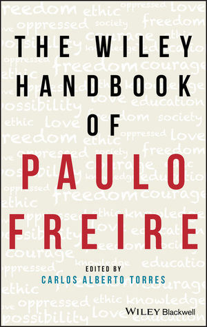 The Wiley Handbook of Paulo Freire