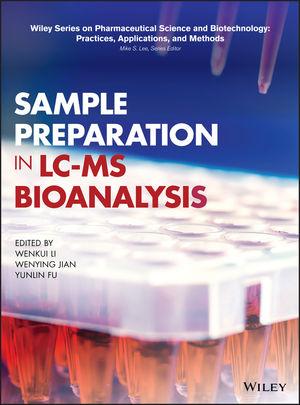 Sample Preparation in LC-MS Bioanalysis
