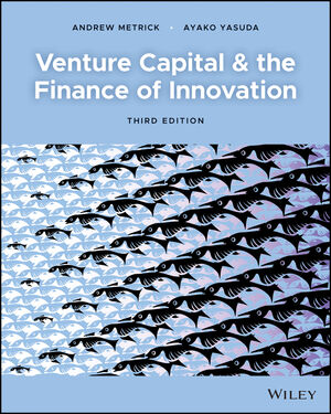 Venture Capital and the Finance of Innovation, 3rd Edition