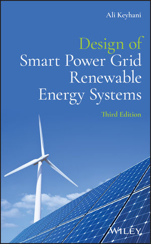 Design of Smart Power Grid Renewable Energy Systems, 3rd Edition
