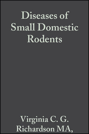 Diseases of Small Domestic Rodents, 2nd Edition