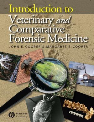 Introduction to Veterinary and Comparative Forensic Medicine (1405111011) cover image