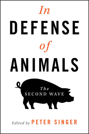 In Defense of Animals: The Second Wave (1405119411) cover image