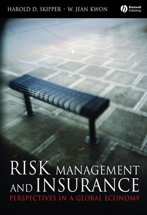 Risk Management and Insurance: Perspectives in a Global Economy (1405125411) cover image