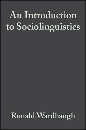 An Introduction to Sociolinguistics, 5th Edition