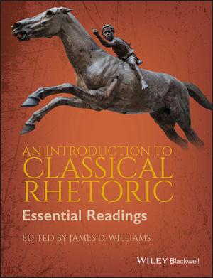 An Introduction to Classical Rhetoric: Essential Readings (1405158611) cover image
