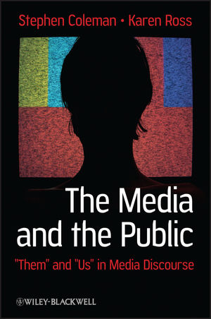 "The Media and The Public: ""Them"" and ""Us"" in Media Discourse (1405160411) cover image"