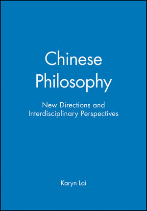 Chinese Philosophy: New Directions and Interdisciplinary Perspectives