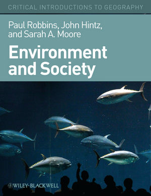 Environment and Society: A Critical Introduction (1405187611) cover image