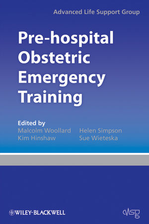 Pre-hospital Obstetric Emergency Training: The Practical Approach (1444309811) cover image